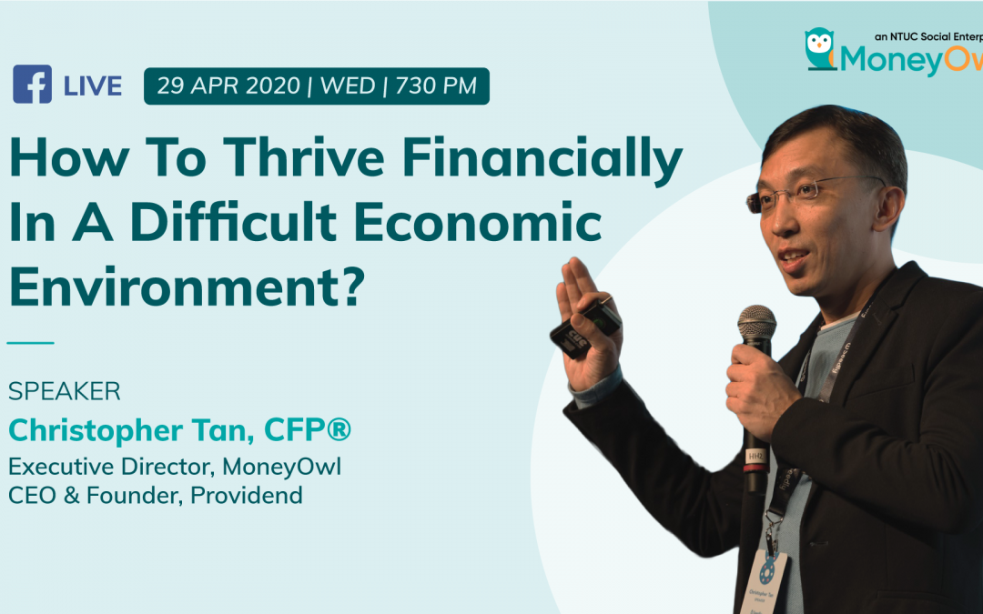 Webinar: How To Thrive Financially In A Difficult Economic Environment