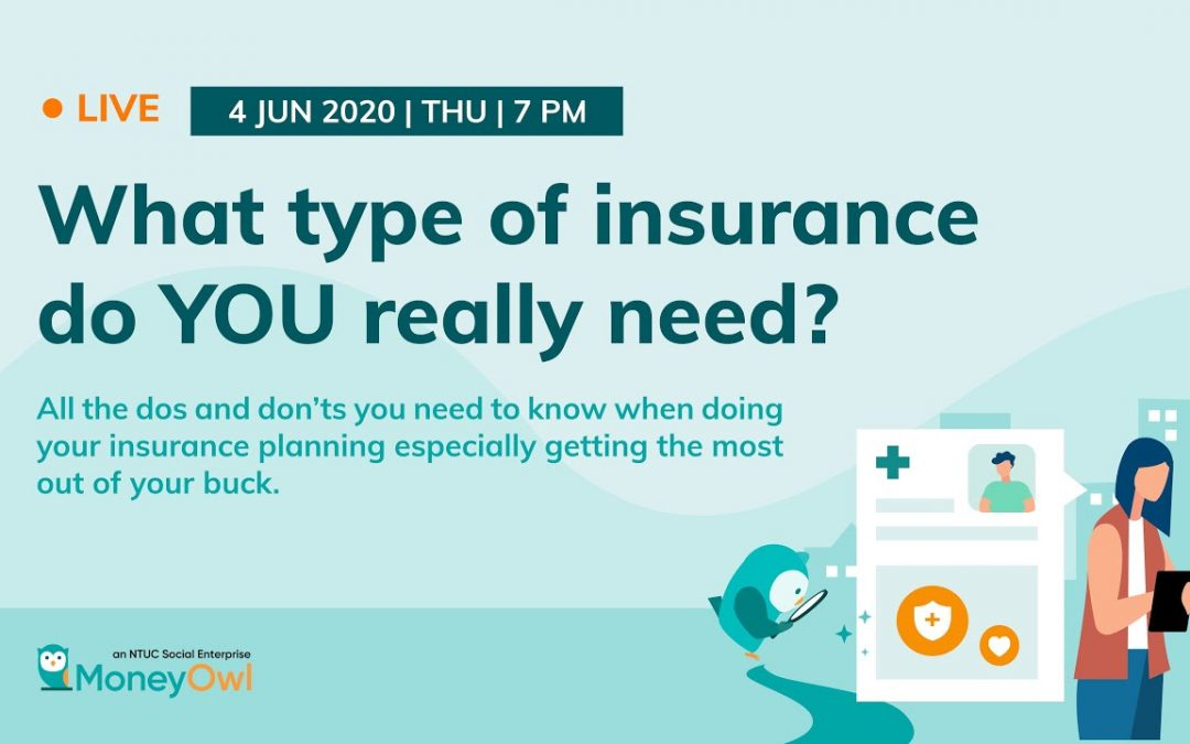 Webinar: What type of insurance do YOU really need?